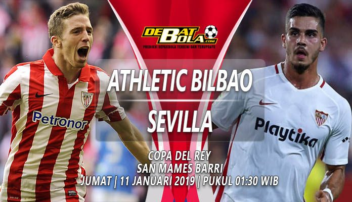Prediksi Athletic Bilbao vs Sevilla 11 Januari 2019