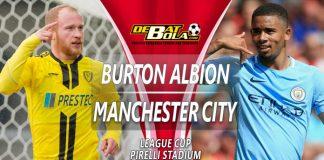Prediksi Burton Albion vs Manchester City 24 Januari 2019