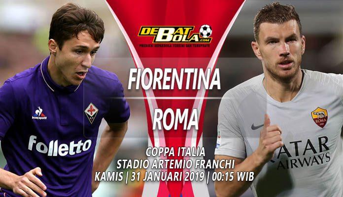 Prediksi Fiorentina vs Roma 31 Januari 2019