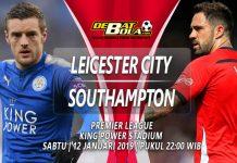 Prediksi Leicester City vs Southampton 12 Januari 2019