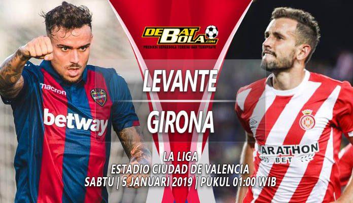 Prediksi Levante vs Girona 5 Januari 2019