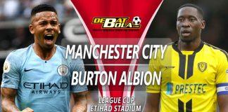 Prediksi Manchester City vs Burton Albion 10 Januari 2019