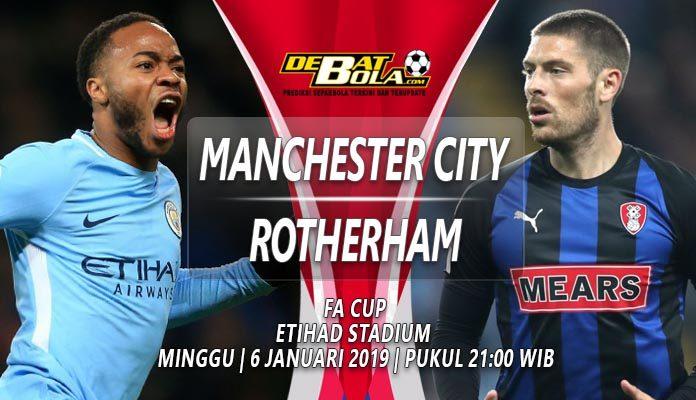Prediksi Manchester City vs Rotherham 6 Januari 2019