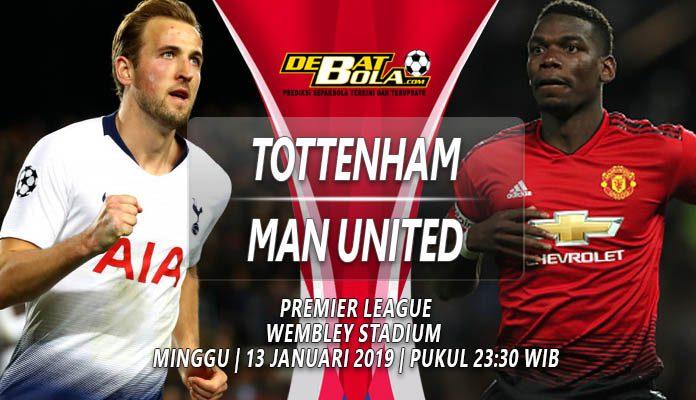 Prediksi Tottenham vs Manchester United 13 Januari 2019