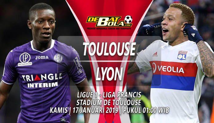 Prediksi Toulouse vs Lyon 17 Januari 2019