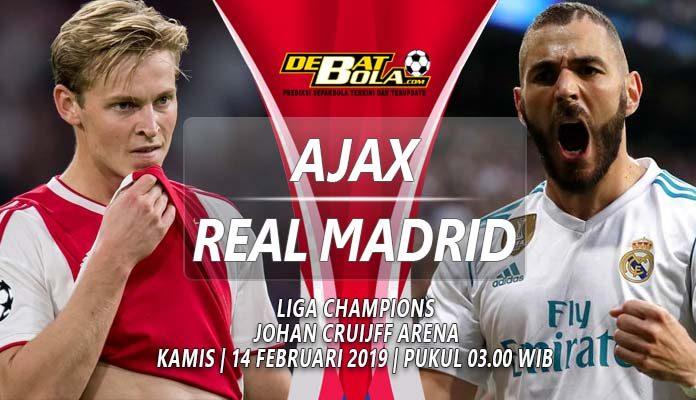 Prediksi Ajax vs Real Madrid 14 februari 2019