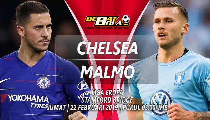Prediksi Chelsea vs Malmo 22 Februari 2019