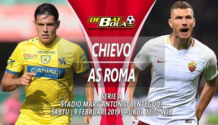 Prediksi Chievo vs AS Roma 9 Februari 2019