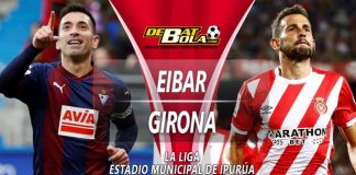 Prediksi Eibar vs Girona 4 Februari 2019