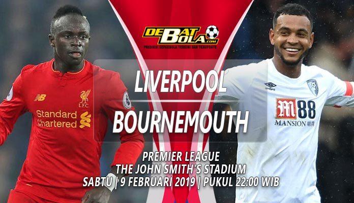 Prediksi Liverpool vs Bournemouth 9 Februari 2019
