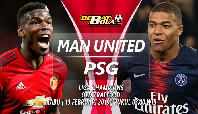 Prediksi Manchester United vs PSG 13 Februari 2019 ...