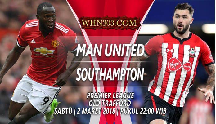 Prediksi Manchester United vs Southampton 2 Maret 2019