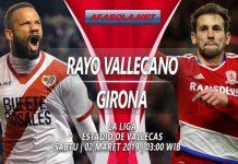 Prediksi Rayo Vallecano vs Girona 02 Maret 2019