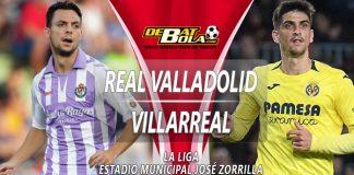 Prediksi Real Valladolid vs Villarreal 9 Februari 2019