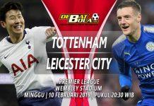 Prediksi Tottenham Hotspur vs Leicester City 10 Februari 2019