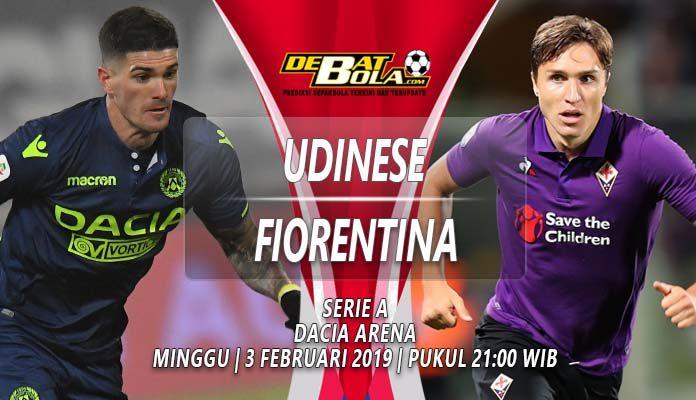 Prediksi Udinese vs Fiorentina 3 Februari 2019