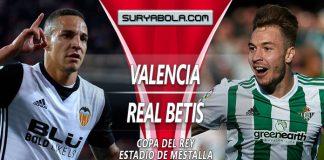 Prediksi Valencia vs Real Betis 01 Maret 2019