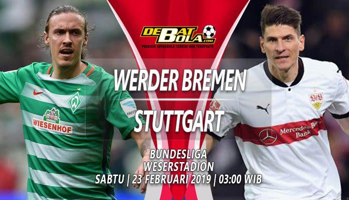 Prediksi Werder Bremen vs Stuttgart 23 Februari 2019