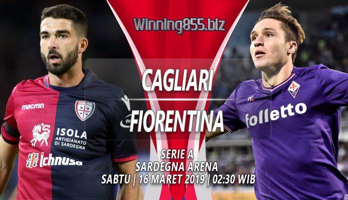 Prediksi Cagliari vs Fiorentina 16 Maret 2019