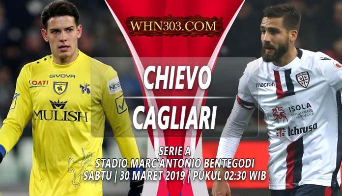Prediksi Chievo vs Cagliari 30 Maret 2019