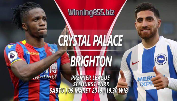Prediksi Crystal Palace vs Brighton 09 Maret 2019