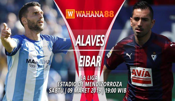 Prediksi Deportivo Alaves vs Eibar 09 Maret 2019