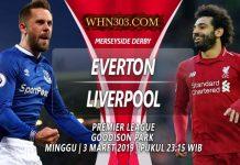 Prediksi Everton vs Liverpool 3 Maret 2019