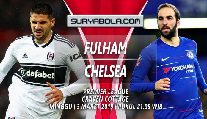 Prediksi Fulham vs Chelsea 3 Maret 2019