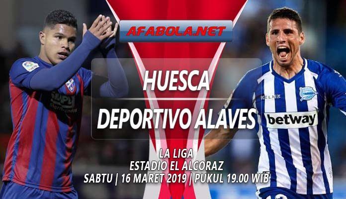Prediksi Huesca vs Deportivo Alaves 16 Maret 2019