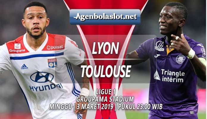 Prediksi Lyon vs Toulouse 3 Maret 2019