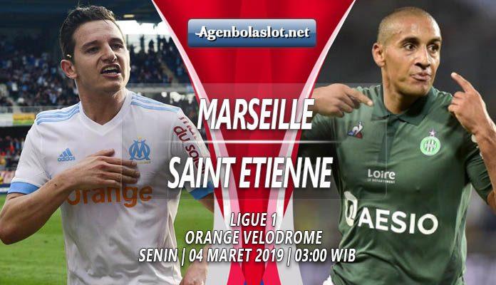 Prediksi Marseille vs Saint Etienne 04 Maret 2019