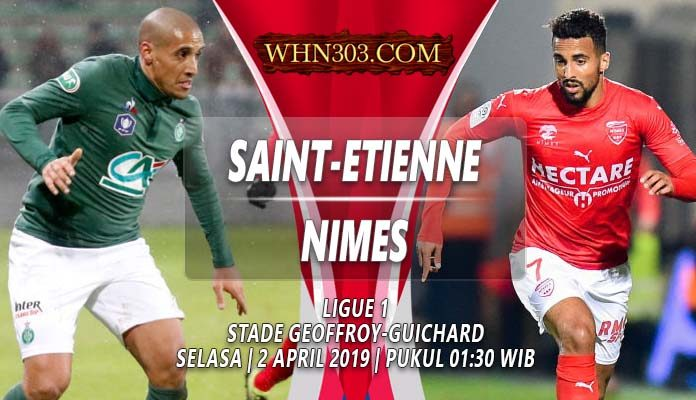 Prediksi Saint Etienne vs Nimes 02 April 2019