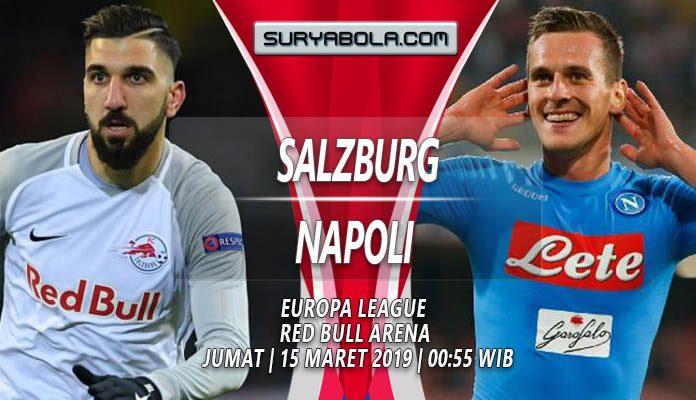 Prediksi Salzburg vs Napoli 15 Maret 2019