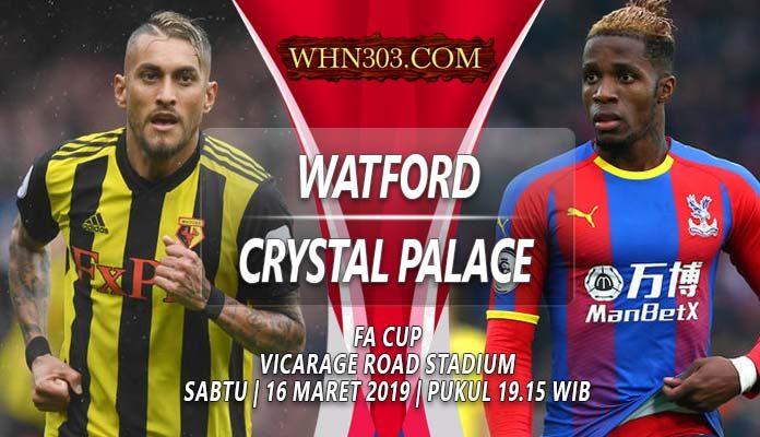 Prediksi Watford vs Crystal Palace 16 Maret 2019