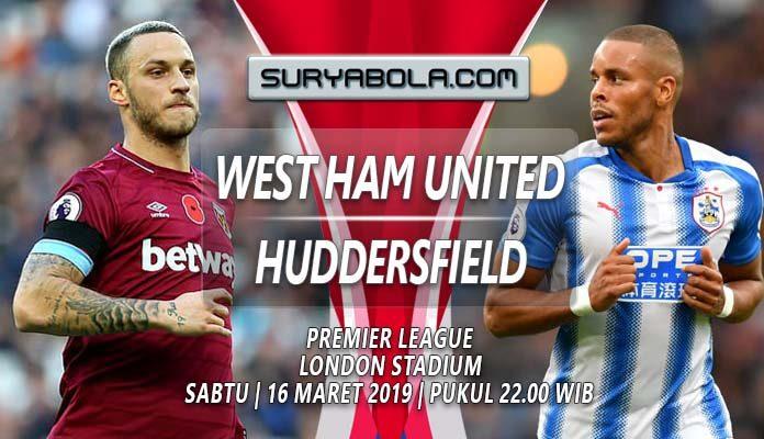Prediksi West Ham vs Huddersfield 16 Maret 2019