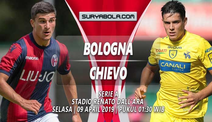 Prediksi Bologna vs Chievo 09 April 2019