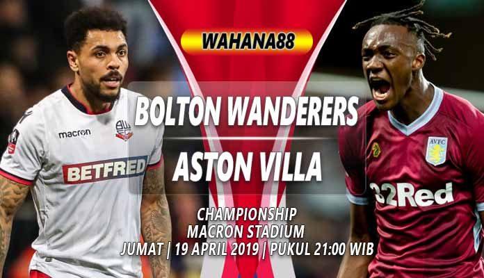 Prediksi Bolton Wanderers vs Aston Villa