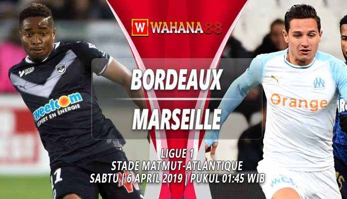 Prediksi Bordeaux vs Marseille 06 April 2019