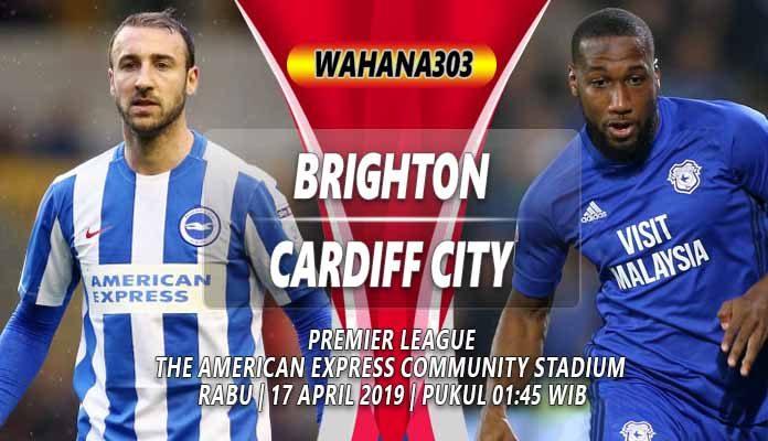 Prediksi Brighton & Hove Albion Vs Cardiff City
