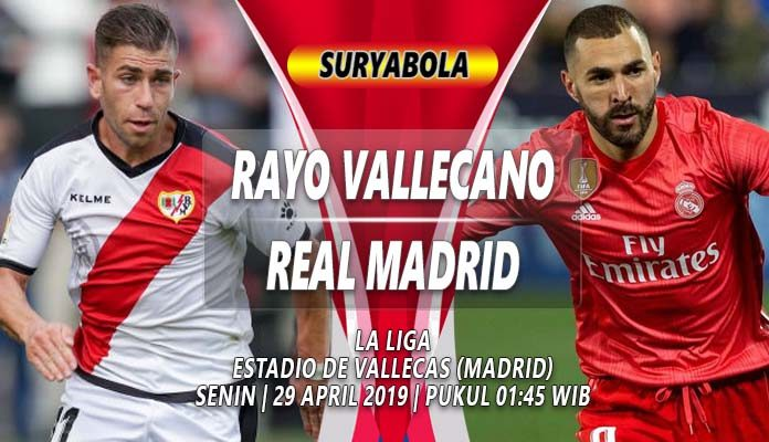 Prediksi Rayo Vallecano vs Real Madrid