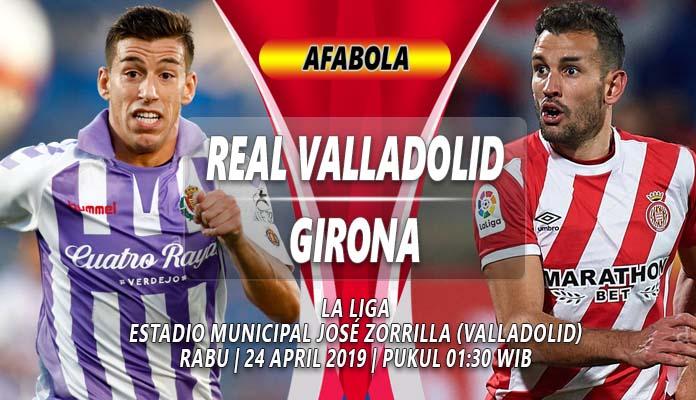 Prediksi Real Valladolid Vs Girona Girona Akan Buat Valladolid