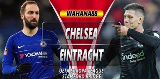 Prediksi Chelsea vs Eintracht Frankfurt