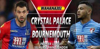 Prediksi Crystal Palace vs Bournemouth 12 Mei 2019