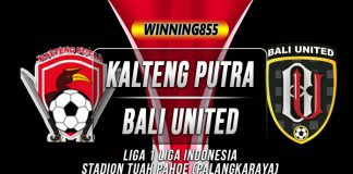 Prediksi Kalteng Putra vs Bali United