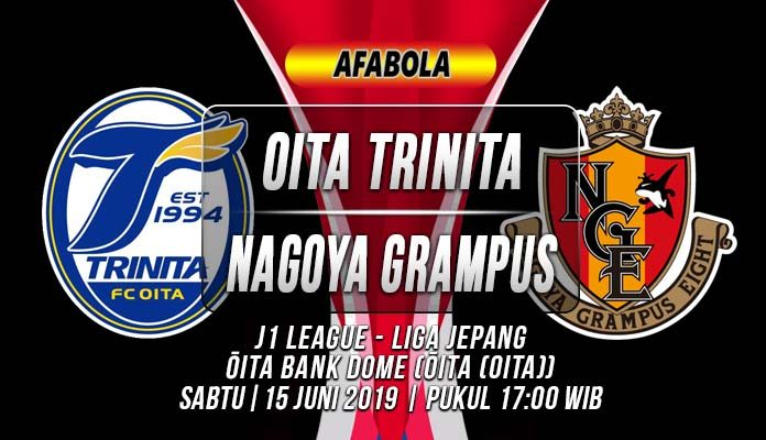 Prediksi Oita Trinita vs Nagoya Grampus