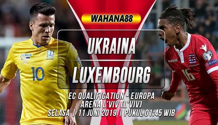 Prediksi Ukraina vs Luxembourg