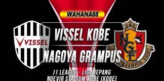 Prediksi Vissel Kobe vs Nagoya Grampus