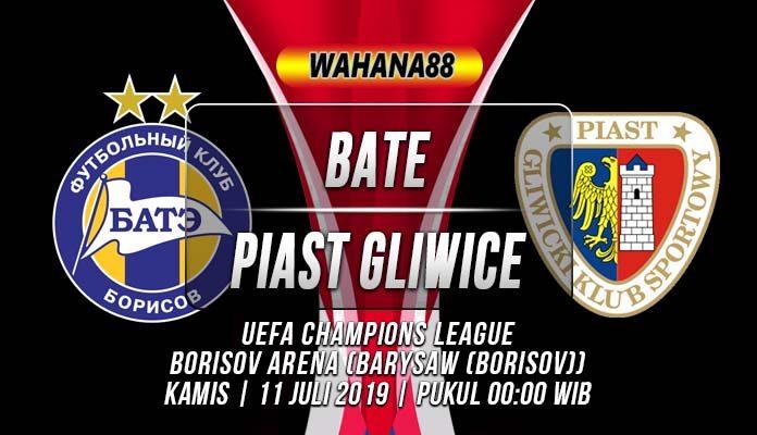 Prediksi BATE vs Piast Gliwice