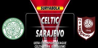 Prediksi Celtic Vs Sarajevo
