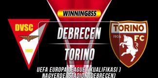 Prediksi Debrecen vs Torino 01 Agustus 2019